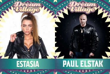 Estasia and Paul Elstak at Dream Village 2019